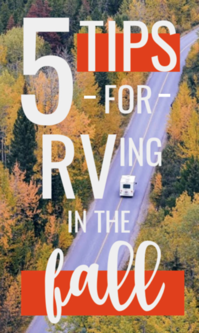 camper driving near trees 5 tips for rving in the fall